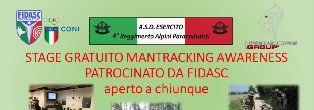 MANTRACKING BASICS (SCHEDULED: AWARENESS K9 – FIDASC – ASD ESERCITO ALPIPAR)